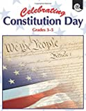 img - for Celebrating Constitution Day Grades 3-5 book / textbook / text book