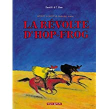 Hiram Lowatt et Placibo 01  Révolte D'Hop-Frog
