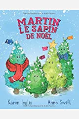 Martin, le Sapin de Noël (French Edition) Paperback
