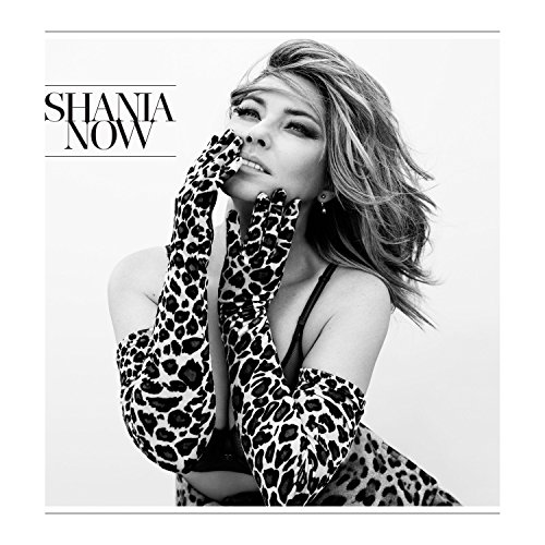 Shania Twain - Now - Deluxe Edition - CD - FLAC - 2017 - PERFECT Download
