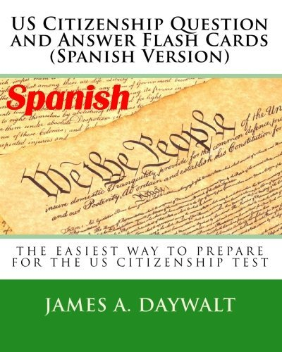 US Citizenship Question and Answer Flash Cards (Spanish Version) (Spanish Edition) by James A. Daywalt (2009-09-19)