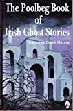 The Poolbeg Book of Irish Ghost Stories, David Marcus, 1853711128