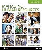MANAGING HUMAN RESOURCES 4E