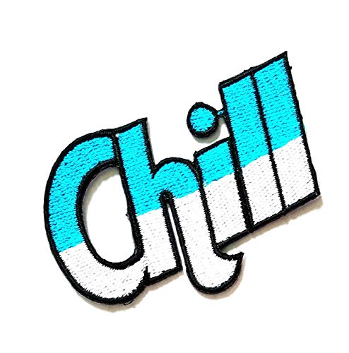 """3"""" X 2"""" Blue White Two Tone Chill Funny Words Patch Logo Jacket t-Shirt Jeans Polo Patch Iron on Embroidered Logo Sign Badge Comics Cartoon Patch by Tour les jours Shop"""