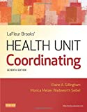 img - for LaFleur Brooks' Health Unit Coordinating, 7e book / textbook / text book