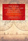 Public International Law Study Guide for Students, Cristina Verones and Sebastien Rosselet, 1849464545