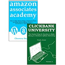 AMAZON CLICKBANK ACADEMY: How to Start Your Affiliate Marketing Business via Amazon Associate & Clickbank Marketing