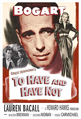 To Have and Have Not - Movie Poster Print by delovely Arts