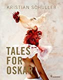 Tales for Oskar