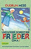 Oma und Frieder 2: Und wieder schreit der Frieder:Oma!