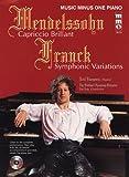 Mendelssohn - Capriccio Brilliant & Franck - Variations Symphoniques: Music Minus One Piano