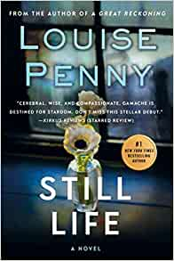Still Life: Louise Penny: 9780312541538: Amazon.com: Books