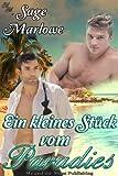 Ein kleines Stück vom Paradies (German Edition)