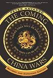 The Coming China Wars, Peter Navarro, 0132359820
