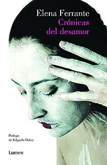 Crónicas del desamor par Ferrante