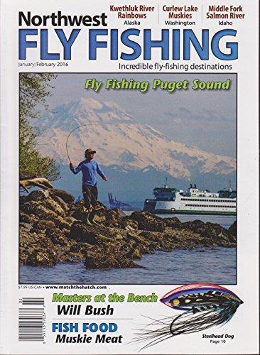 Northwest Fly Fishing Magazine January/February 2016 (Northwest Fly Fishing Magazine)