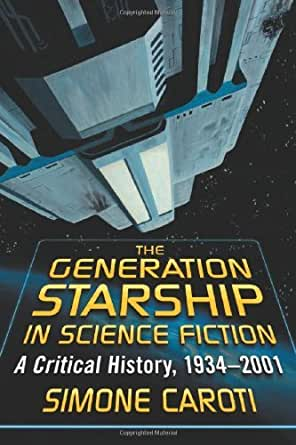 Amazon.com: The Generation Starship in Science Fiction: A