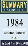 1984 - George Orwell, Save Time Summaries Staff, 1497490820