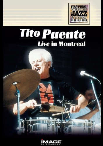 Tito Puente - Live in Montreal (Montreal Jazz Festival) by PUENTE,TITO