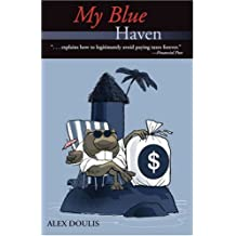 My Blue Haven: Revised Edition