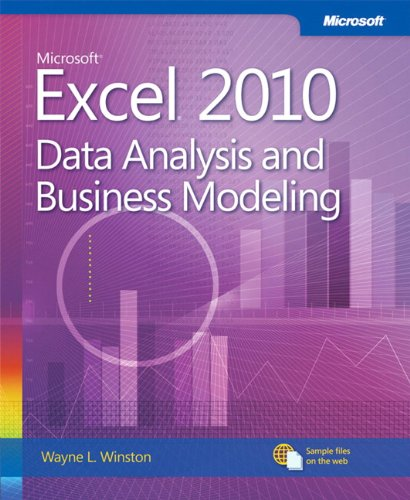 Microsoft Excel 2010 Data Analysis and Business Modeling (Business Skills)