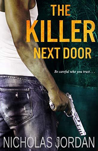 The Killer Next Door: A Murder Mystery