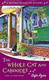 The Whole Cat and Caboodle (Second Chance Cat Mystery)
