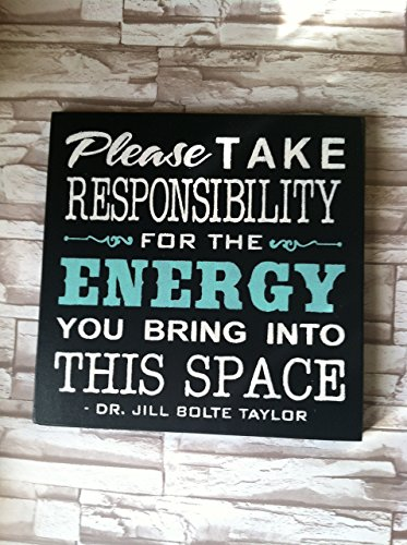 please-take-responsibility-for-the-energy-you-bring-into-this-space-12-x-12-wood-sign