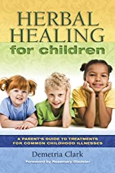 Herbal Healing for Children (English Edition)