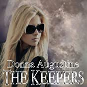 The Keepers: Alchemy Series (Volume 1) | Donna Augustine