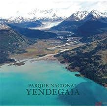 Parque Nacional Yendegaia (America Natural) (Spanish Edition)