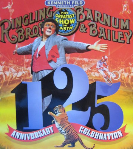 Ringling Bros. and Barnum & Bailey Circus, 125th Anniversary Edition Souvenir Program