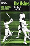 img - for The Ashes '77 book / textbook / text book