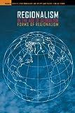 Regionalism in the Age of Globalism : Forms of Regionalism, , 0924119136