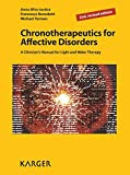 Chronotherapeutics for Affective Disorders: A Clinician's Manual for Light and Wake Therapy