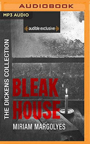 Bleak House: The Dickens Collection: An Audible Exclusive Series