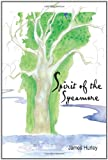 Spirit of the Sycamore, James Hurley, 1605941077
