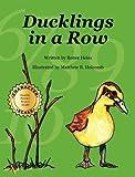 Ducklings in a Row, Renee Heiss, 098393553X