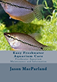 Easy Freshwater Aquarium Care