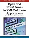 img - for Open and Novel Issues in XML Database Applications: Future Directions and Advanced Technologies (Premier Reference Source) by Eric Pardede (2009-03-30) book / textbook / text book