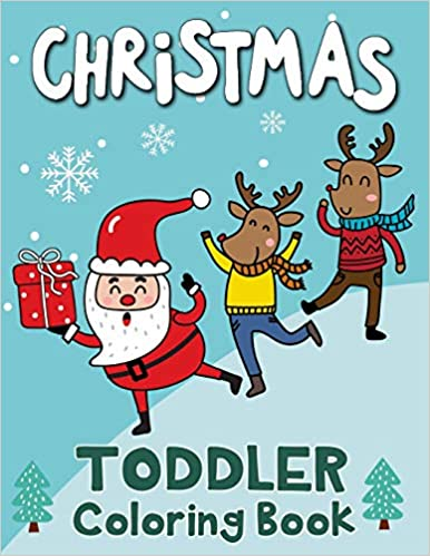 Christmas Toddler Coloring Book: 60 Christmas Coloring Pages ...