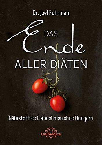 Das Ende aller Diäten buch .pdf Joel Fuhrman,Das Ende aller Diäten
