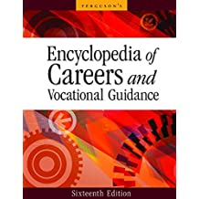 Encyclopedia of Careers and Vocational Guidance [5 Volume Set]