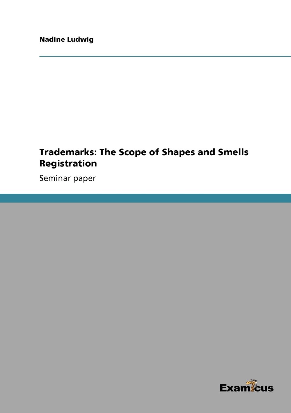 Trademarks: The Scope of Shapes and Smells Registration ePub fb2 ebook