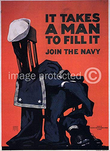 - Join The Navy It Takes A Man to Fill It Vintage World War One WW1 WWI USA Military Propaganda Poster - 24x36