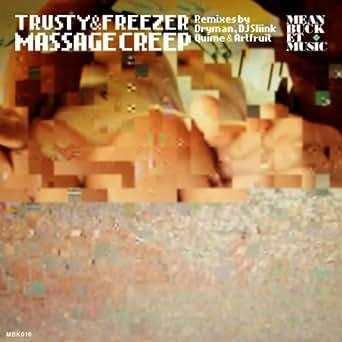Massage Creep By Trusty Amp Freezer On Amazon Music Amazon Com