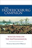 The Fredericksburg Campaign: Winter War on the