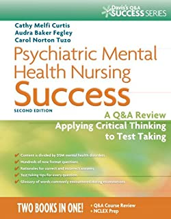 Psychiatric Mental Health Nursing Success A Q Cathy Melfi Curtis
