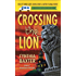 Crossing the Lion: A Reigning Cats & Dogs Mystery (Reigning Cats & Dogs Mysteries)