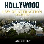 Hollywood Law of Attraction Secrets | Daniel Stern